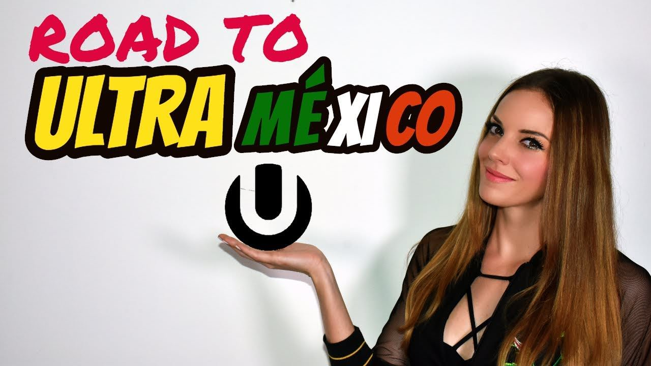 ROAD TO ULTRA MEXICO 2017
