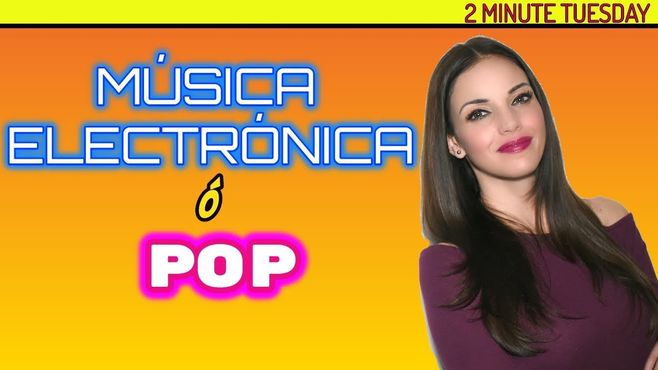 ¿Es música electrónica o es POP?