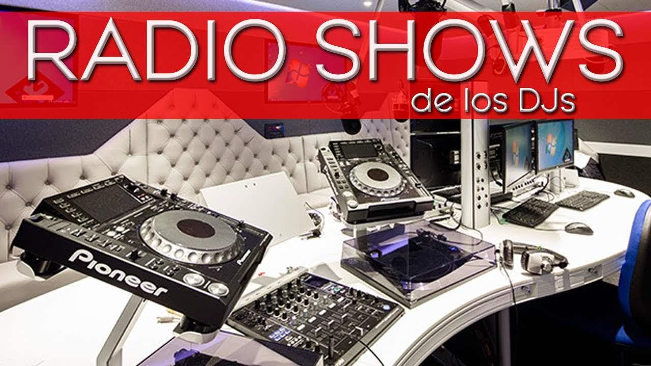 RADIOSHOWS DE LOS DJS