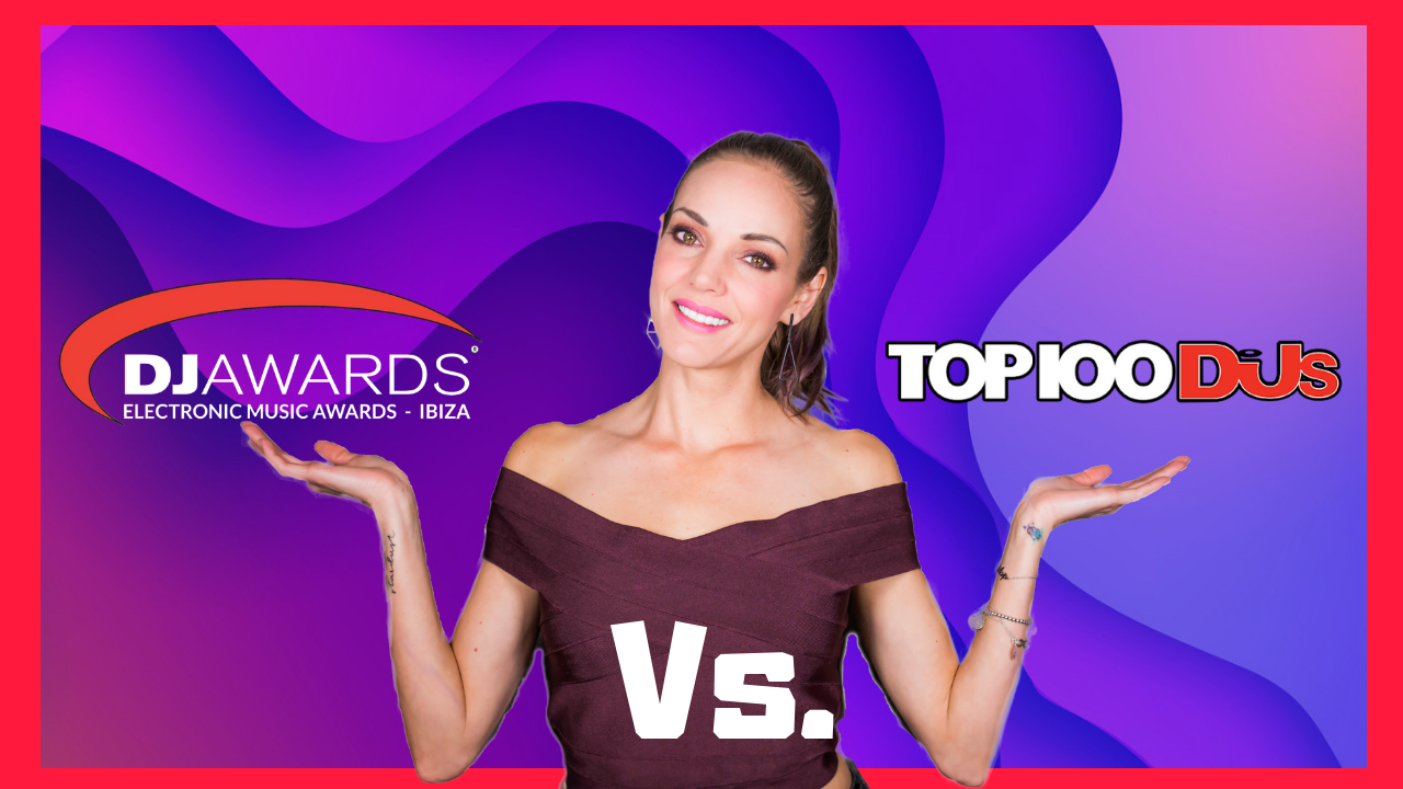DJ MAG TOP 100 VS DJ AWARDS