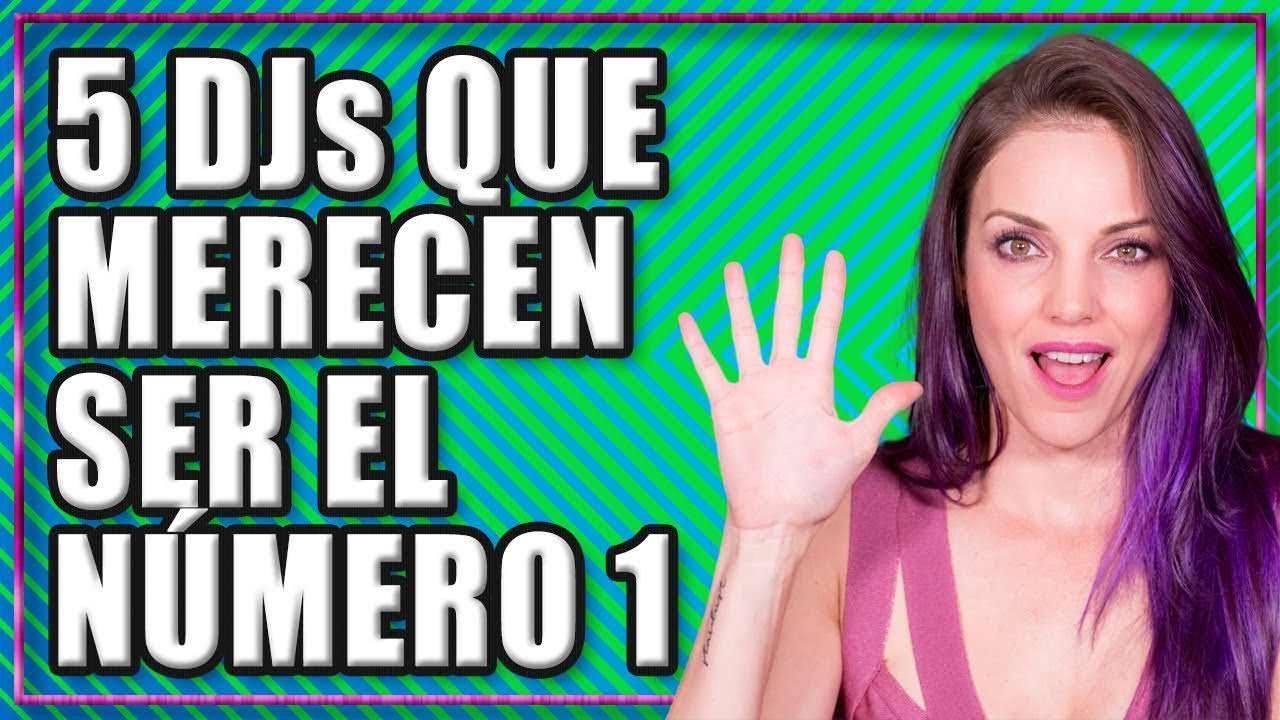5 DJS QUE MERECEN GANAR EL TOP 100 DE DJMAG   5 MINUTE TUESDAY