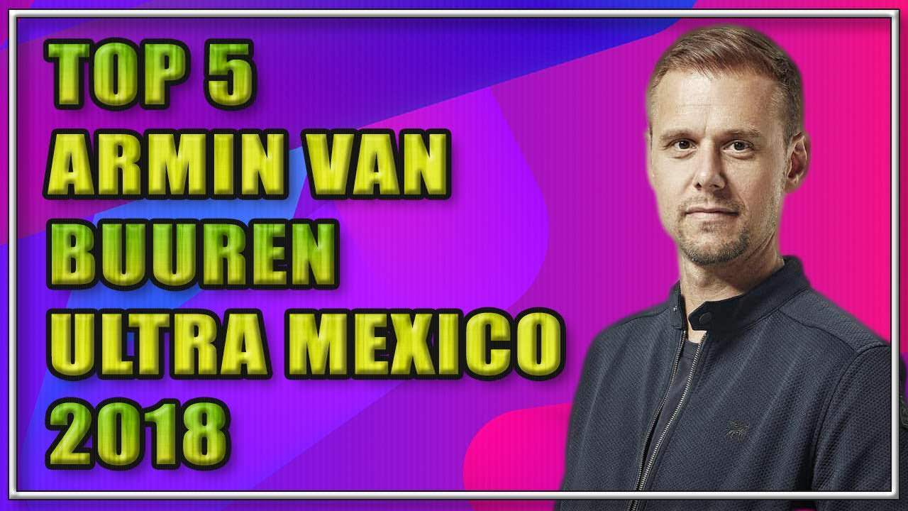 ARMIN VAN BUUREN | Sus momentos favoritos | TOP 5