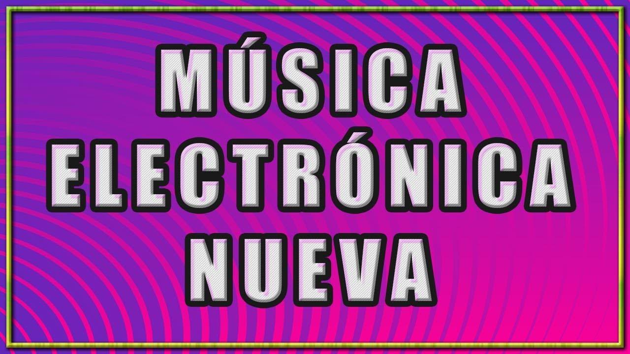 MUSICA ELECTRONICA NUEVA | TOP 10 042