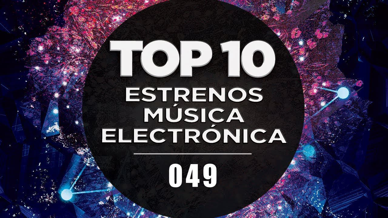 MÚSICA ELECTRÓNICA 2019 | TOP 10 (49)