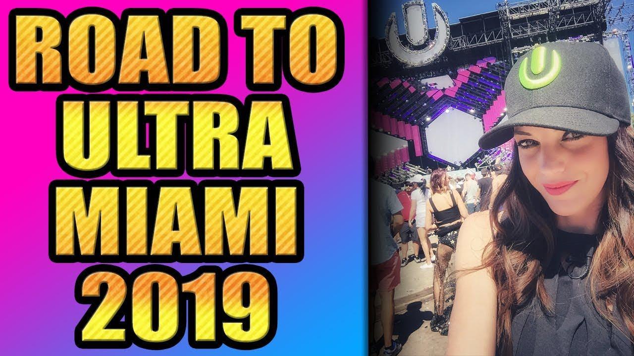 ROAD TO ULTRA MUSIC FESTIVAL MIAMI 2019