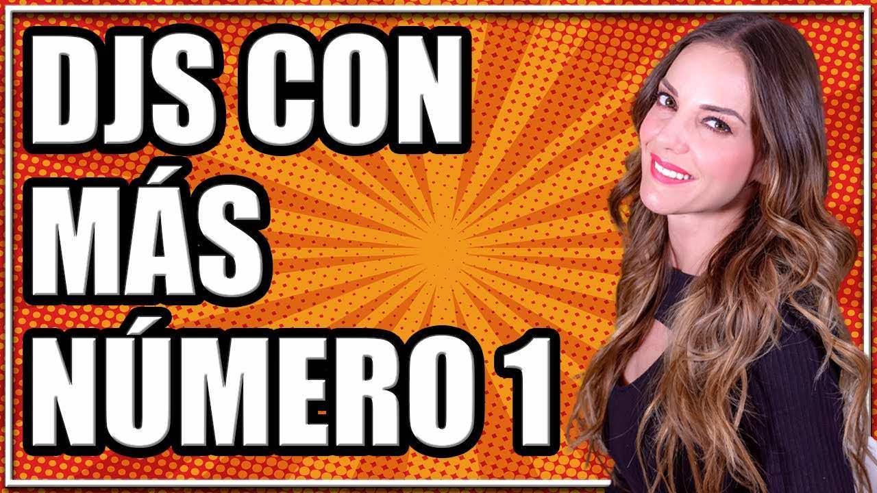 DJS MAS EXITOSOS | MAS NUMERO 1 DE LA HISTORIA