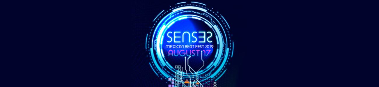 SENSES MEXICAN BEAT FEST 2019