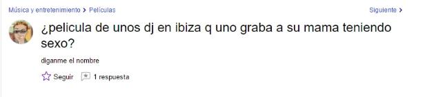 10- WTF con estas PREGUNTAS - Película de unos DJs en Ibiza