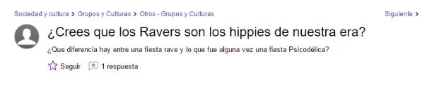 9- WTF con estas PREGUNTAS - ¿Crees qué los ravers son los hippies de nuestra era?