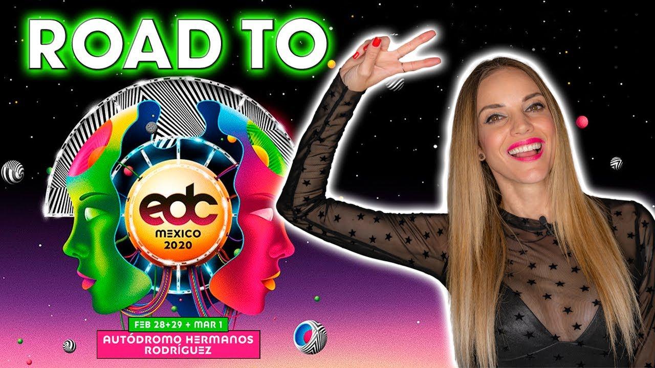 ROAD TO EDC MEXICO 2020