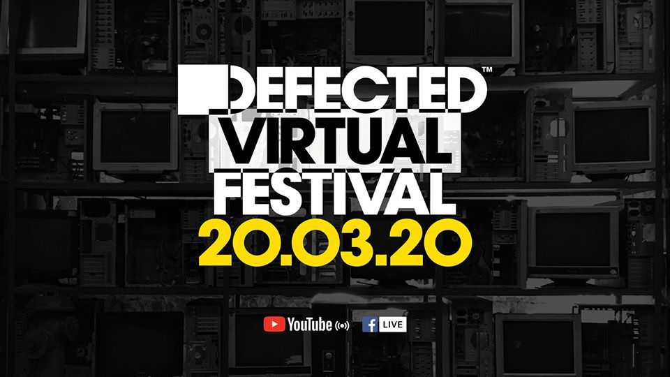 Defected Virtual Festival 2020
