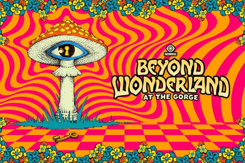 Beyond Wonderlan at the Gorge Virtual Rave-A-Thon