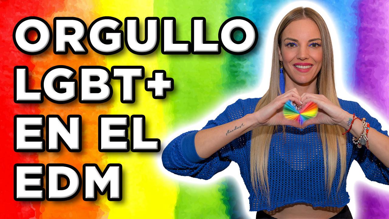 ORGULLO LGBT+ EN EL EDM
