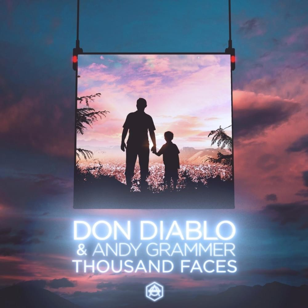 Thousand Faces Don Diablo ft Andy Grammer