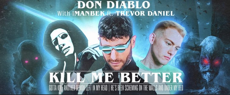 Kill Me Better, Don Diablo