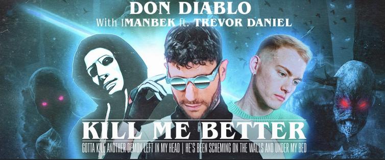 Kill Me Better, Don Diablo