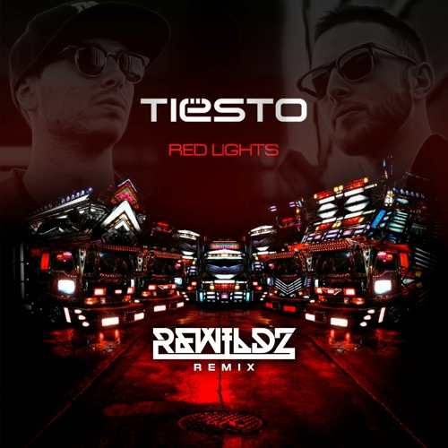 Rewildz Red Lights Tiesto